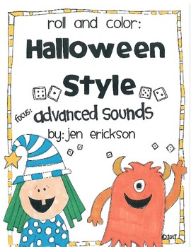 Roll and Color HALLOWEEN STYLE:  Advanced Sounds