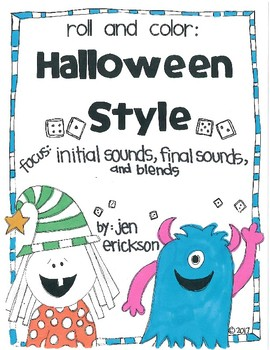 Roll and Color HALLOWEEN STYLE: Initial Sounds, Final Sounds, and Blends