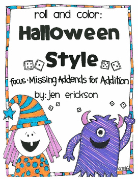 Roll and Color HALLOWEEN STYLE:  Missing Addends for Addition