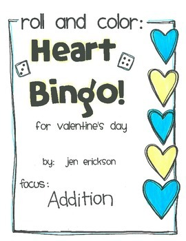 Roll and Color:  Heart Bingo! (Addition)