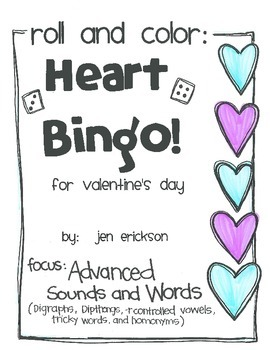 Roll and Color:  Heart Bingo!  (Advanced Sounds and Words)