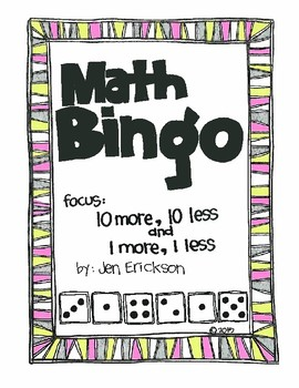 Roll and Color MATH BINGO:  10 more, 10 less and 1 more, 1 less