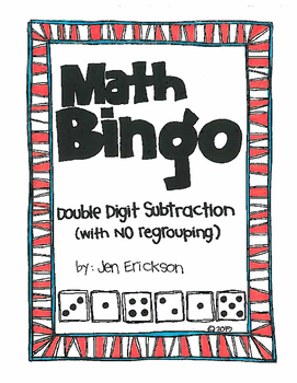 Roll and Color MATH BINGO:  Double Digit Subtraction (with