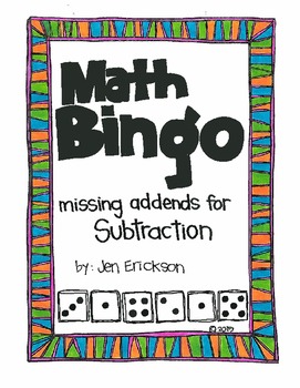 Roll and Color MATH BINGO:  Missing Addends for SUBTRACTION