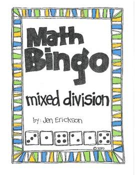 Roll and Color MATH BINGO:  Mixed Division