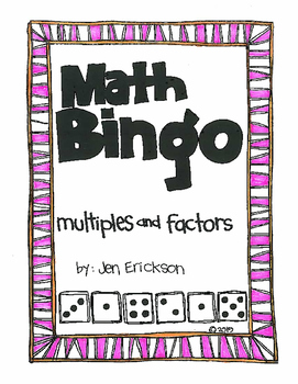 Roll and Color MATH BINGO:  Multiples and Factors