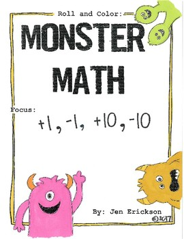 Roll and Color MONSTER MATH: +1, -1, +10, -10