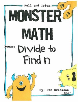Roll and Color MONSTER MATH:  Divide to Find n