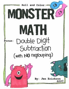 Roll and Color MONSTER MATH:  Double Digit Subtraction (with NO regrouping)