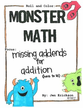 Roll and Color MONSTER MATH:  Missing Addends for Addition