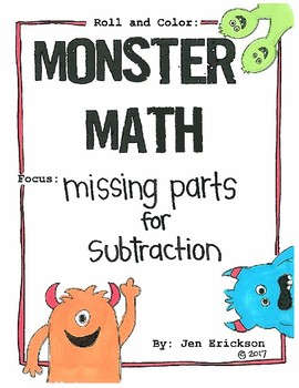 Roll and Color MONSTER MATH:  Missing Parts for Subtraction