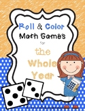 Roll and Color Math Centers for the Whole Year