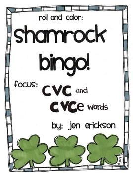 Roll and Color SHAMROCK BINGO:  CVC and CVCe Words