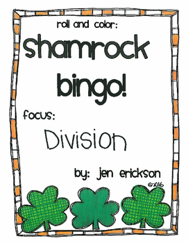 Roll and Color SHAMROCK BINGO:  Division