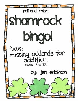 Roll and Color SHAMROCK BINGO:  Missing Addends for Addition