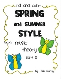 Roll and Color SPRING AND SUMMER:  Music Theory Part 2