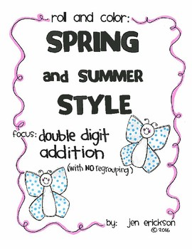 Roll and Color SPRING AND SUMMER STYLE: Double Digit Addition