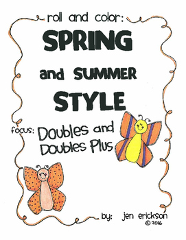 Roll and Color SPRING AND SUMMER STYLE:  Doubles and Doubles Plus