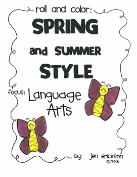 Roll and Color SPRING AND SUMMER STYLE:  Language Arts