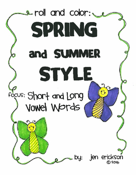 Roll and Color SPRING AND SUMMER STYLE:  Short and Long Vowel Words