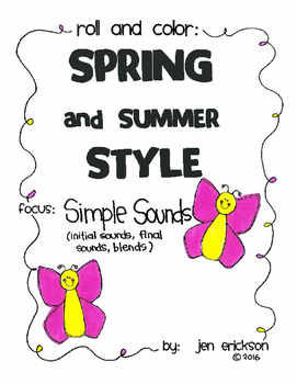 Roll and Color SPRING AND SUMMER STYLE:  Simple Sounds