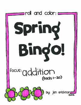 Roll and Color SPRING BINGO:  Addition