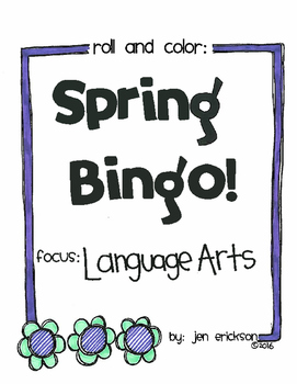 Roll and Color SPRING BINGO:  Language Arts