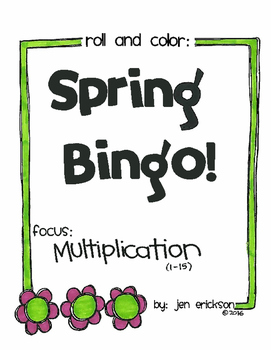 Roll and Color SPRING BINGO:  Multiplication