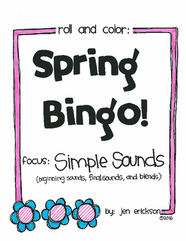 Roll and Color SPRING BINGO:  Simple Sounds