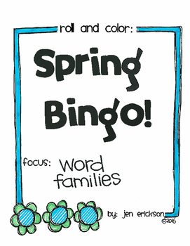 Roll and Color SPRING BINGO:  Word Families