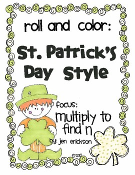 Roll and Color ST. PATRICK'S DAY STYLE:  Multiply to Find n