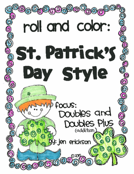 Roll and Color ST. PATRICK'S DAY STYLE:  Doubles and Doubles Plus