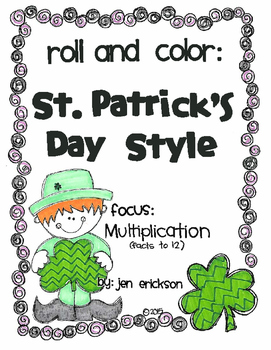 Roll and Color ST. PATRICK'S DAY STYLE:  Multiplication