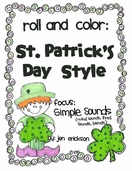 Roll and Color ST. PATRICK'S DAY STYLE:  Simple Sounds