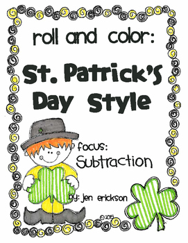 Roll and Color ST. PATRICK'S DAY STYLE:  Subtraction