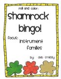 Roll and Color ST. PATRICKS DAY BINGO:  Instrument Families