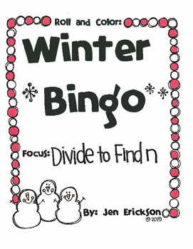 Roll and Color WINTER BINGO:  Divide to Find n