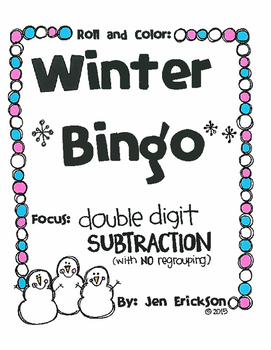 Roll and Color WINTER BINGO:  Double Digit Subtraction (wi