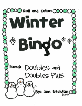 Roll and Color WINTER BINGO:  Doubles and Doubles Plus