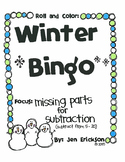 Roll and Color WINTER BINGO: Missing Parts for Subtraction