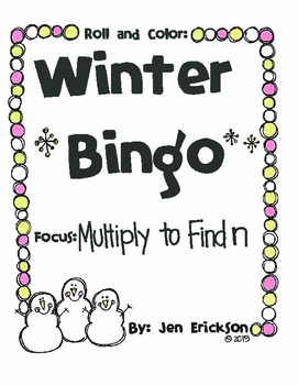Roll and Color WINTER BINGO:  Multiply to Find n