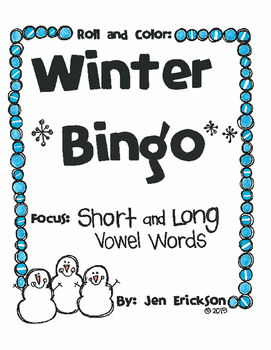 Roll and Color WINTER BINGO:  Short and Long Vowel Words