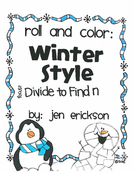 Roll and Color WINTER STYLE:  Divide to Find n