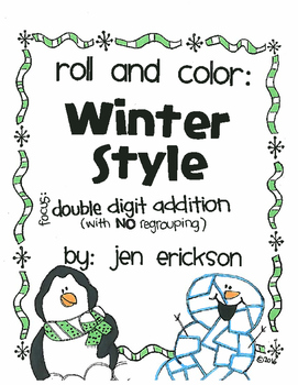 Roll and Color WINTER STYLE:  Double Digit Addition (with