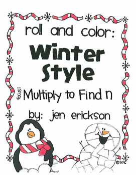 Roll and Color WINTER STYLE:  Multiply to Find n