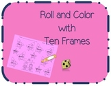 Roll and Color with Ten Frames