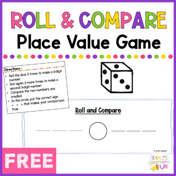 Roll and Compare - Practice with 2.NBT.4