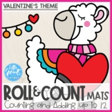 Roll and Count Mats ● Valentine's Theme ● Number Sense Counting Activity