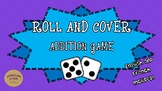 Roll and Cover: Addition Game