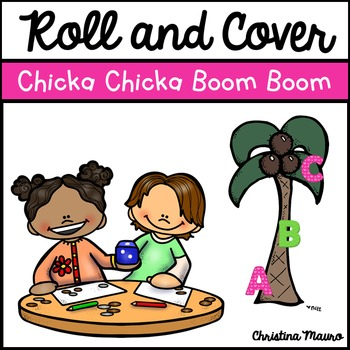 Roll and Cover - Chicka Chicka Boom Boom